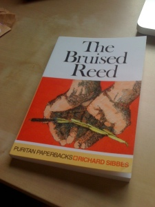 The Bruised Reed, published by the Banner of Truth